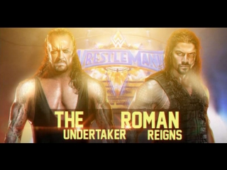 Roman Reigns vs The Undertaker | Music Video