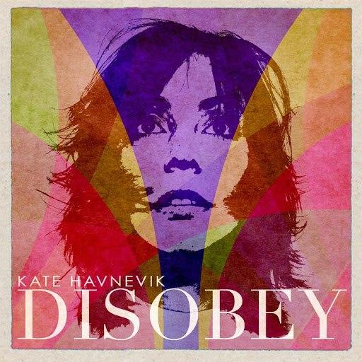 Kate Havnevik альбом Disobey (EP)