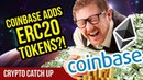 Coinbase Adding ERC20 Support! - Coinbase Adding New Coins! - CryptoCurrency News PikcioChain