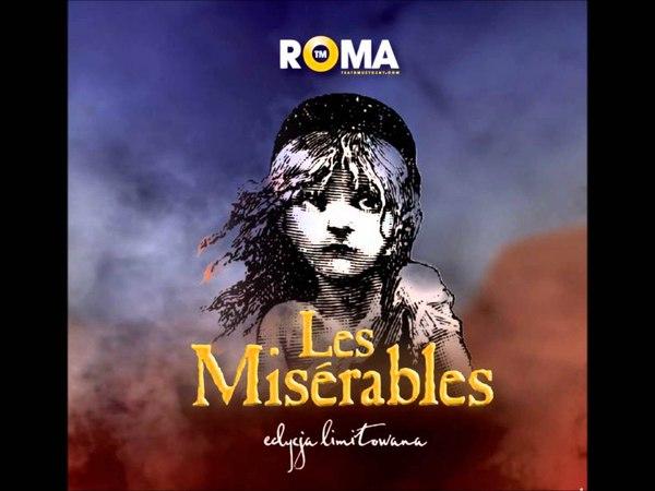 Teatr Muzyczny ROMA- Słuchaj kiedy śpiewa lud (Musical Les Miserables)