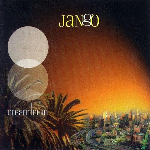 Джанго альбом Dreamtown