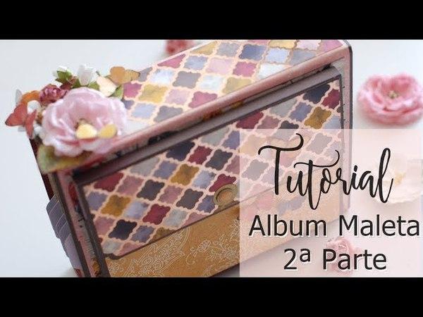 Tutorial Album Maleta: Be Free 2/2