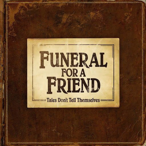 Funeral For A Friend альбом Tales Don't Tell Themselves (DMD - Digital Deluxe)