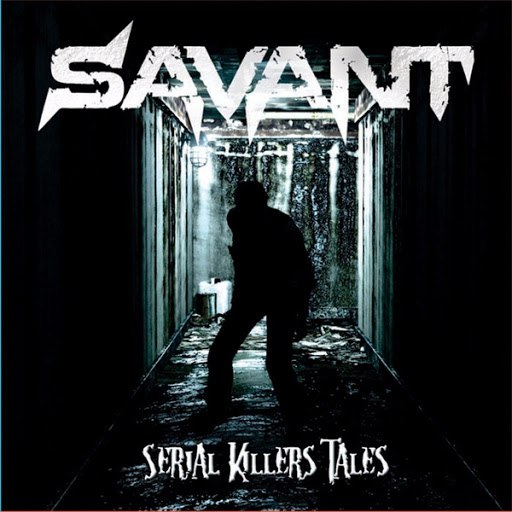 Savant альбом Serial Killers' Tales