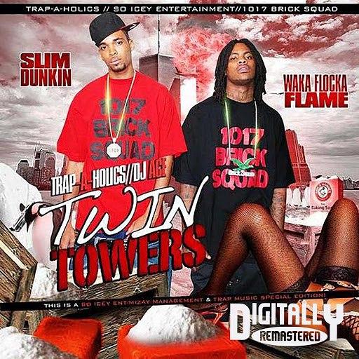 Waka Flocka Flame альбом Twin Towers 1