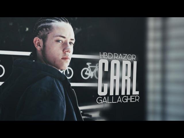 ► Carl Gallagher [HBD RAZOR]