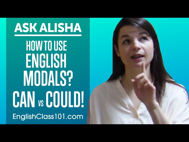 How to Use English Modals Can vs Could Ask Alisha