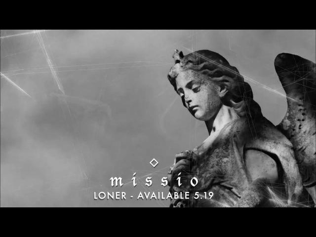 MISSIO - Loner Album Preview
