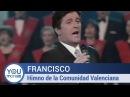 Francisco - Himno de la Comunidad Valenciana