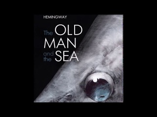 The Old Man And The Sea by Ernest Hemingway [Audiobook With Subtitles]