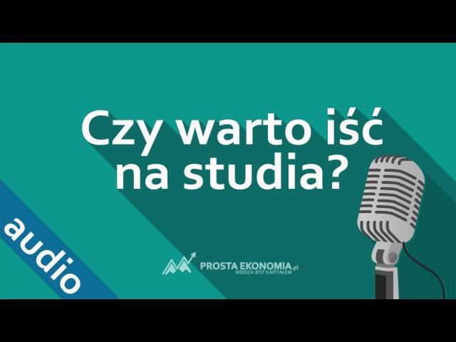 Czy warto iść na studia Studiowanie w Polsce