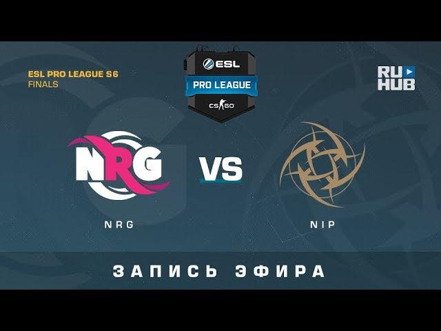 NRG vs NiP - ESL Pro League Finals - de_overpass [GotMint, SleepSomeWhile]