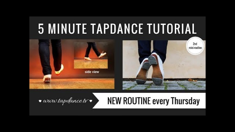 Tap Dance Tutorial – 2nd mini-routine – 5 minutes