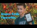 Amazon Kindle Paperwhite 6 (2016) обзор | Лучшая электронная книга