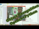 OpenCV RealTime Object Recognition In Any Background | How to write a object recognition Part-1