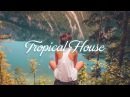 Best Of Tropical House Deep House Chill Out Mix 2017 Summer Super Music Mix by Dj Angel