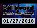 Billboard Dance Club Songs TOP 50 (January 27, 2018)