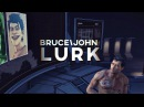 Bruce Wayne John Doe Lurk