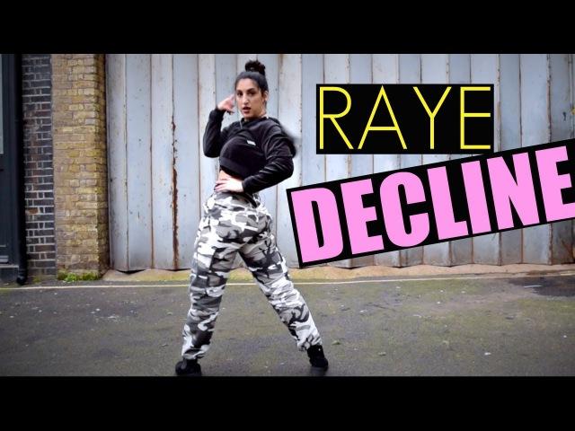 DECLINE @RAYE Ft Mr Eazi Dance Choreography