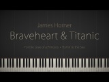 Braveheart &amp Titanic Piano Suite - A James Horner Tribute Synthesia Piano Tutorial