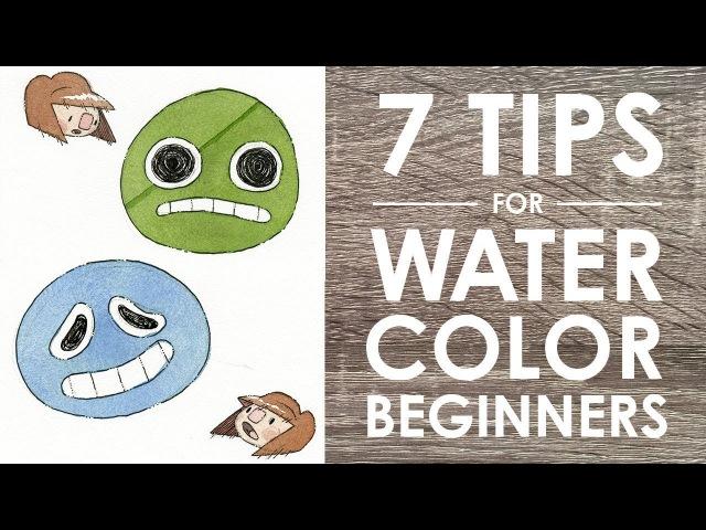 7 WATERCOLOR TIPS For Beginners смотреть онлайн без регистрации
