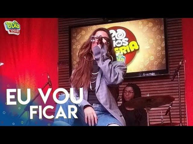 Anitta - Eu Vou Ficar | Acústico FM O Dia