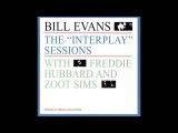 Bill Evans &amp Freddie Hubbard - The Interplay Sessions (1962 Album)