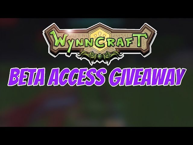 Wynncraft 1.17: Beta Access Giveaway!