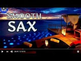 Best Smooth Jazz Saxophone Chillout Lounge Relaxing Soft Top Music Summer Emotions Instrumental