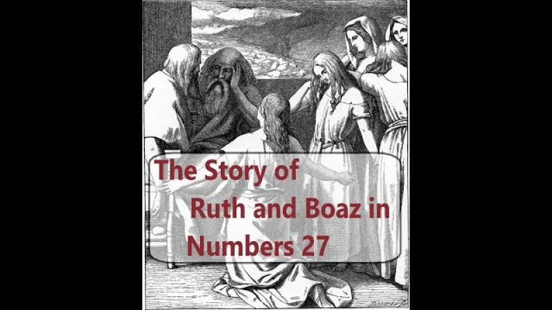 The Story of Ruth and Boaz in Numbers 27