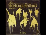 The Goddamn Gallows - The End Of The World