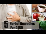 5 Herbal Home Remedies for Acid Reflux and GERD.