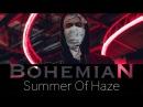 Bohemian: Summer Of Haze о смерти witch house, GTA и наркотиках