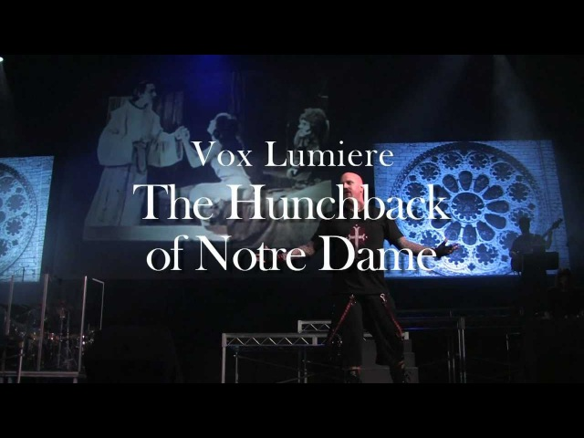 Vox Lumiere The Hunchback of Notre Dame Promotional Video