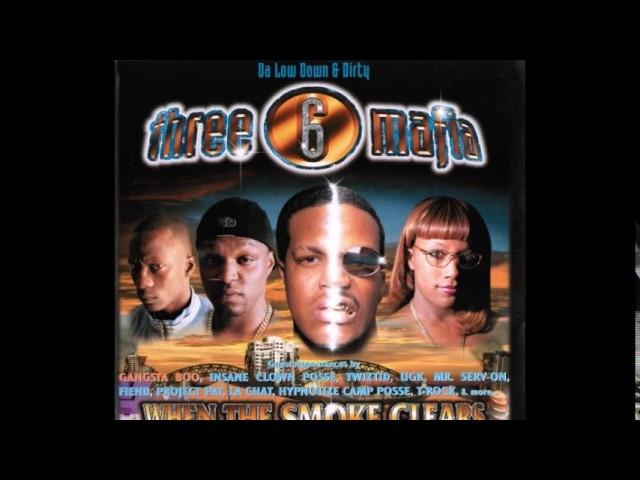 When The Smoke Clears (Sixty 6, Sixty 1) 2000 - Three 6 Mafia