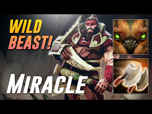 Miracle WILD CARRY BEASTmaster Dota 2