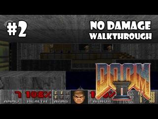 Doom II: Hell on Earth прохождение игры - Уровень 2: Underhalls (All Secrets Found + No Damage)