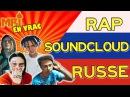 LE RAP SOUNDCLOUD RUSSE - MRI VRAC 9
