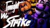 [SFM FNaF] Tonight We Strike! Remix By: Sayonara Maxwell