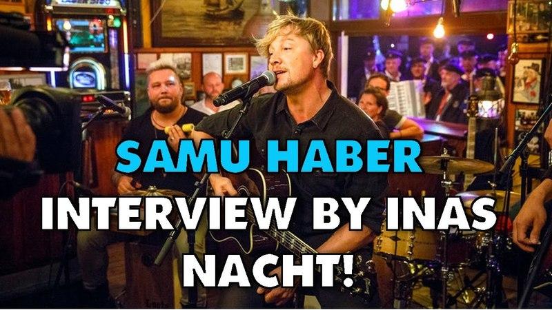 SAMU HABER | INTERVIEW | BY INAS NACHT [28.10.17]