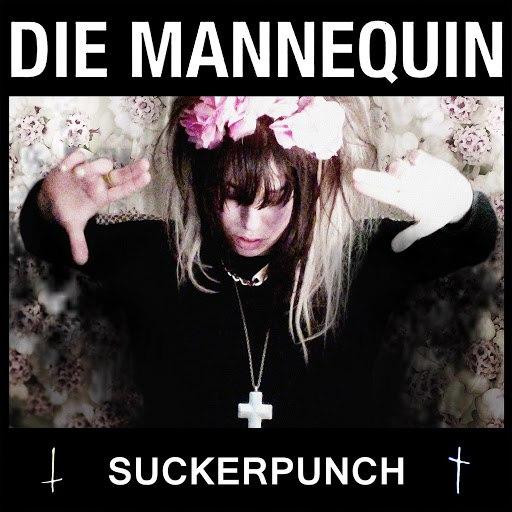 Die Mannequin альбом Sucker Punch