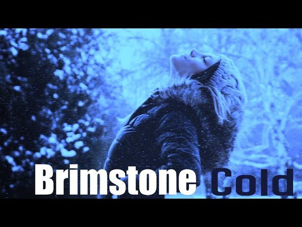 Brimstone - Cold