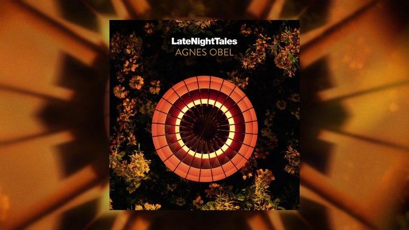 Late Night Tales: Agnes Obel (Sampler)
