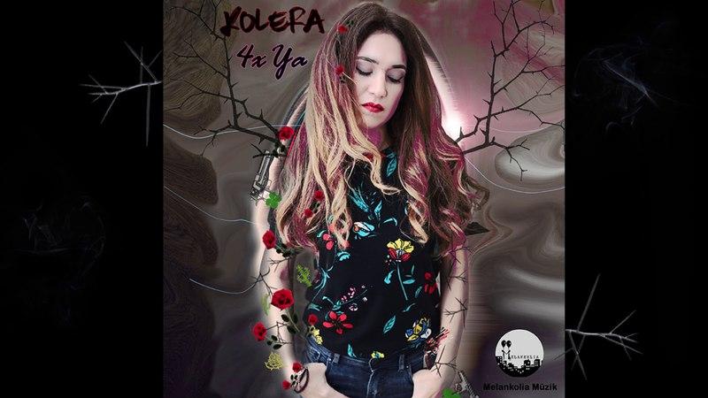 Kolera - 4X Ya (Official Audio)
