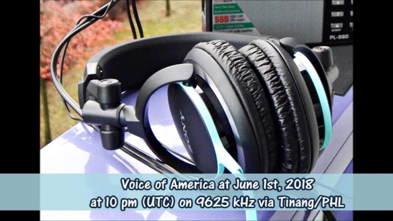 Voice of America in Chinese at June 1st, 2018 at 10 pm (UTC) on 9625 kHz via Tinang/PHL