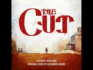 Alexander Hacke. The Cut (Soundtrack)