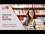3 ways of making your IELTS essays more academic
