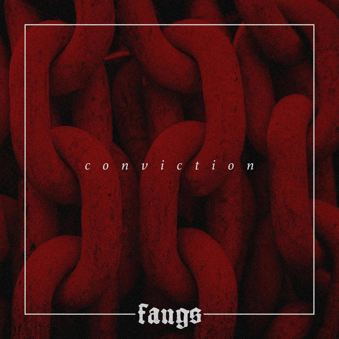 Fangs - Conviction [EP] (2018)