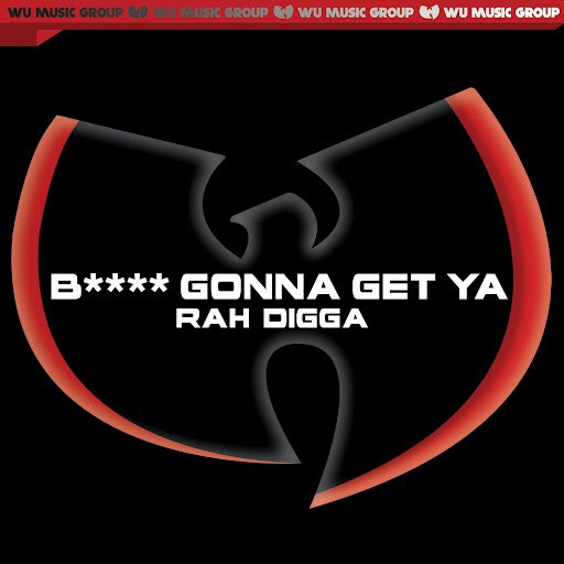 RZA альбом B**** Gonna Get Ya' - Single (Clean Version)