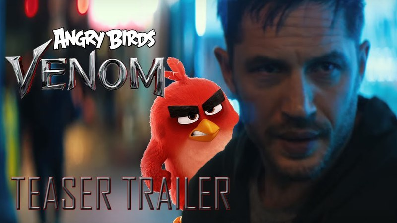 ANGRY BIRDS VENOM Mashup Official Teaser Trailer